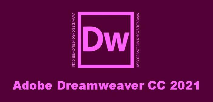 Adobe Dreamweaver CC 2021 v21.0.0.15392 Full